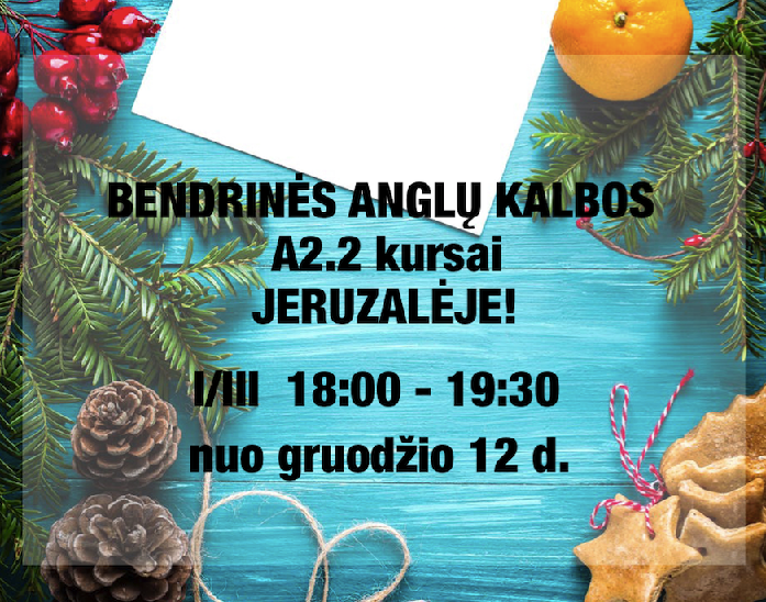 A2.2 GENERAL ENGLISH COURSES IN JERUZALĖ FROM 12.12