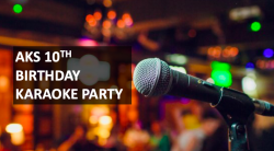 AKS 10th Birthday Karaoke Party on March 21st